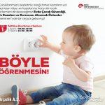 Evde Çocuk Güvenliği, Ev Kazaları ve Korunma, Alınacak Önlemler Semineri